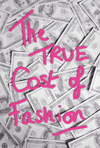 The-True-Cost-of-Fashion